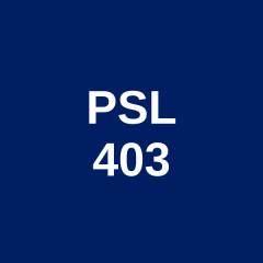 PSL 403